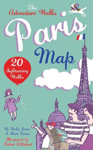 9780957333819: Adventure Walks Paris Map, the: 20 Paris Sightseeing Walks