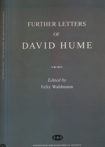 9780957335912: Further Letters Of David Hume