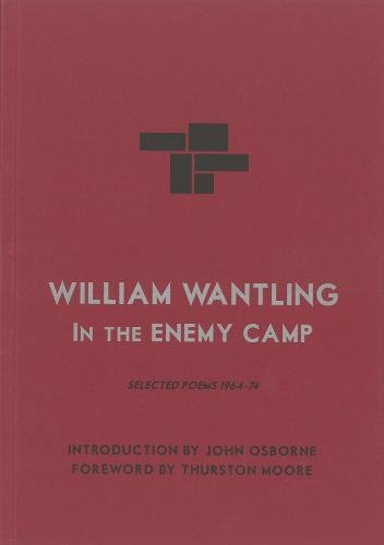 William Wantling: In the Enemy Camp: William Wantling