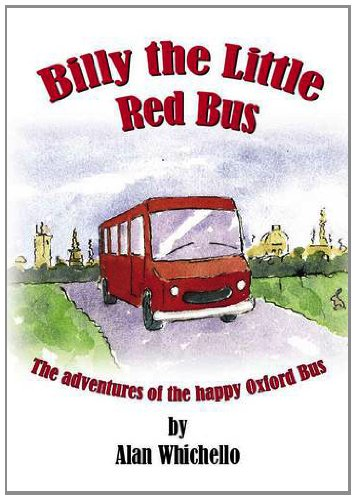9780957341104: Billy the Little Red Bus: The Adventures of the Happy Oxford Bus