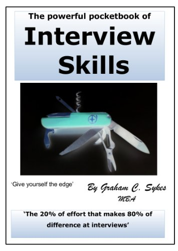 9780957341906: The powerful pocketbook of Interview Skills: 'The 20% of effort that makes 80% of difference at interviews