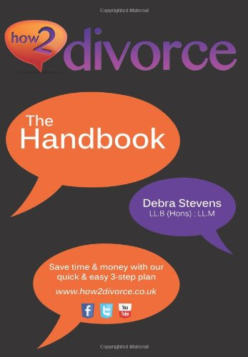 How2divorce: The Handbook (0957344902) by Stevens, Debra