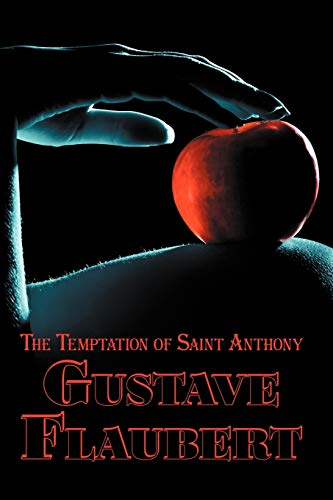 9780957346215: French Classics in French and English: The Temptation of Saint Anthony by Gustave Flaubert (Dual-Language Book)