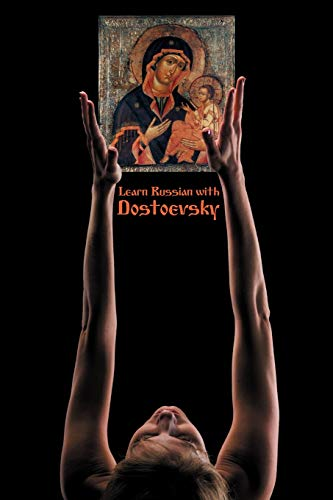 Russian Classics in Russian and English: Learn Russian with Dostoevsky: Alexander Vassiliev