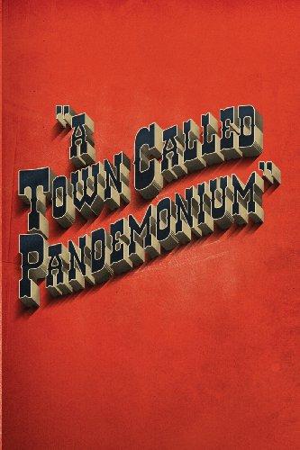 9780957347540: A Town Called Pandemonium