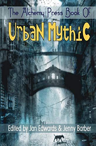 9780957348936: The Alchemy Press Book of Urban Mythic