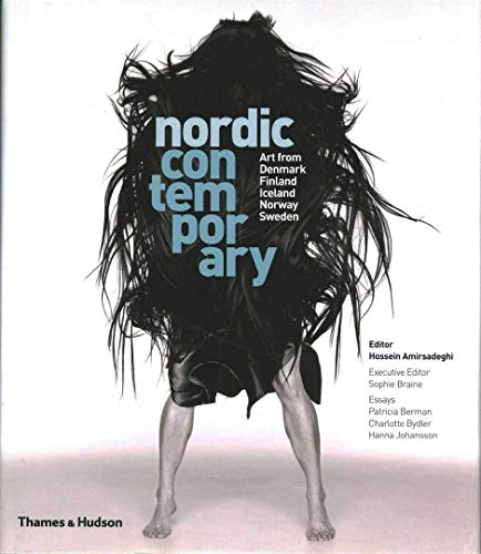 9780957351974: Nordic Contemporary: Art from Denmark, Finland, Iceland, Norway and Sweden