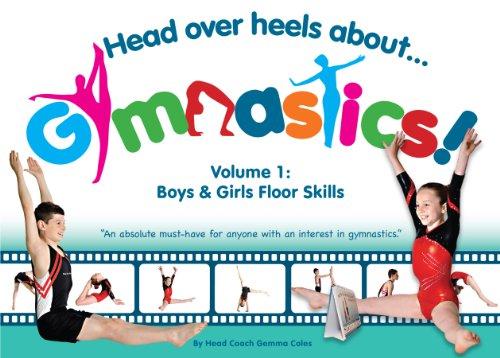 9780957352629: Head Over Heels About Gymnastics: Floor Skills