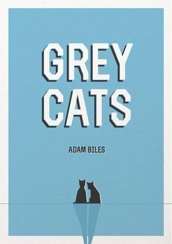 9780957357150: Grey Cats