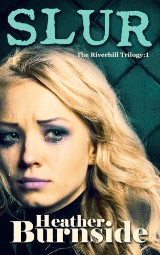 9780957357440: Slur (The Riverhill Trilogy)