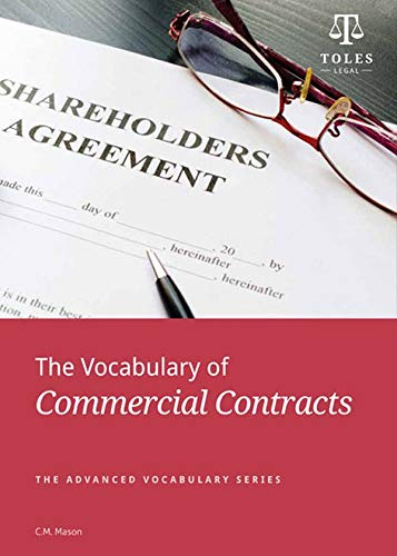9780957358904: The Vocabulary of Commercial Contracts (Advanced Vocabulary Series)