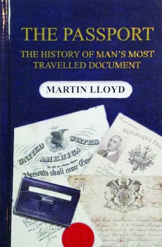 9780957363922: The Passport: The History of Man's Most Travelled Document