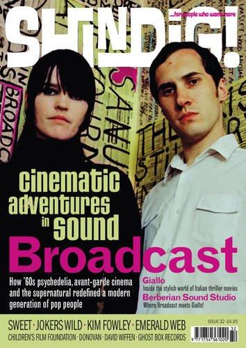 9780957365742: Shindig!: Broadcast - Cinematic Adventures in Sound No.32