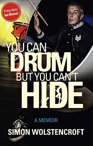 9780957369078: You Can Drum but You Can't Hide