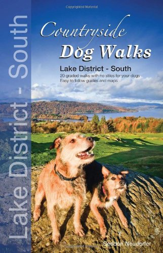 Countryside Dog Walks - Lake District South: 20 Graded Walks with No Stiles for Your Dogs: Seddon, ...