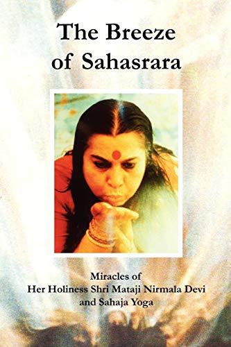 The Breeze of Sahasrara: Stories of Shri: Linda Williams