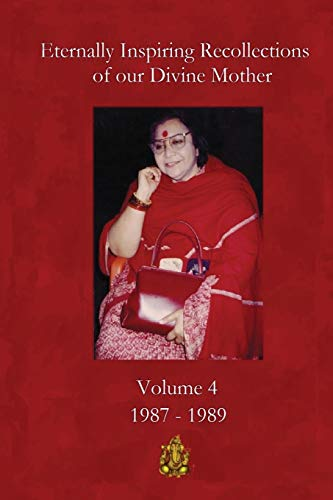 9780957376977: Eternally Inspiring Recollections of Our Divine Mother, Volume 4: 1987-1989