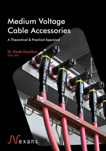 9780957378506: Medium Voltage Cable Accessories: A Theoretical & Practical Appraisal