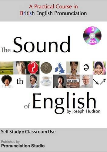 9780957383616: The Sound of English: A Practical Course in British English Pronunciation