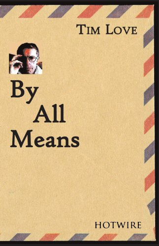 By All Means: Tim Love
