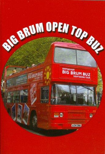 9780957386136: Big Brum Open Top Buz: Big Brum Open Top Buz Sightseeing Tour, Birmingham