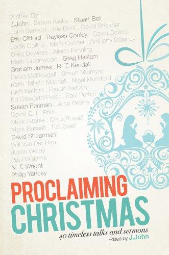 9780957389007: Proclaiming Christmas: 40 Timeless Talks and Sermons