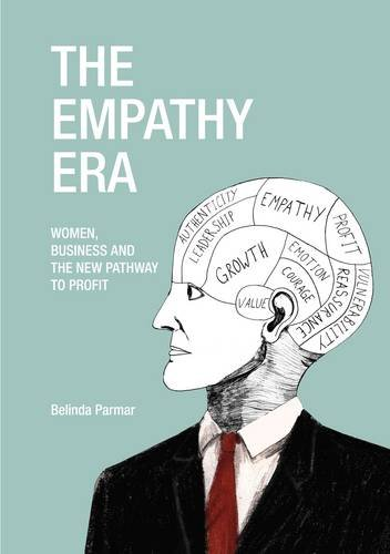 9780957389816: The Empathy Era: Women, Business and the New Pathway to Profit