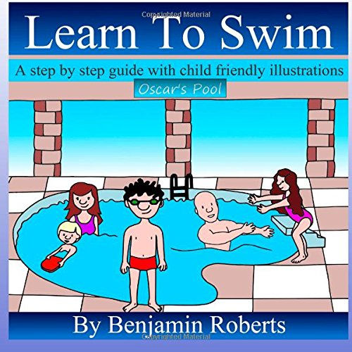 9780957390812: Learn To Swim: Teaching You to Teach Your Child to Swim