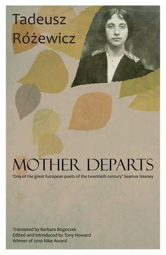 9780957391215: Mother Departs