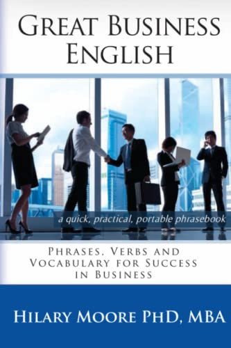 9780957392304: Great Business English: Phrases, Verbs and Vocabulary for Speaking Fluent English