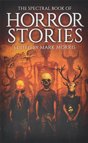 9780957392786: The Spectral Book of Horror Stories