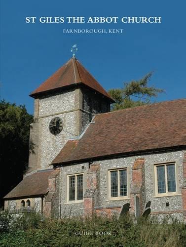 9780957393004: St Giles the Abbot Church, Farnborough, Kent: Guide Book