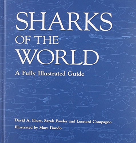 9780957394605: Sharks of the World: A Fully Illustrated Guide
