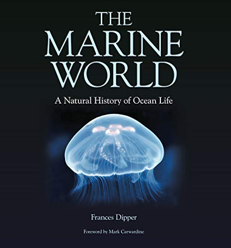 9780957394629: The Marine World: A Natural History of Ocean Life
