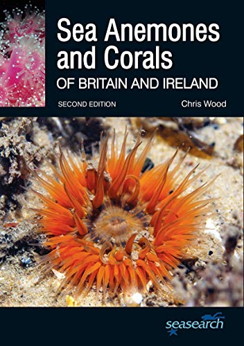 9780957394636: Sea Anemones and Corals of Britain and Ireland