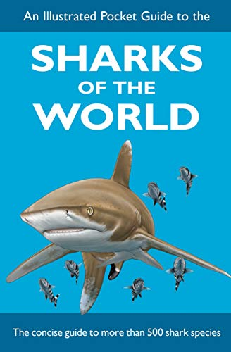 9780957394667: Illustrated Pocket Guide to the Sharks of the World
