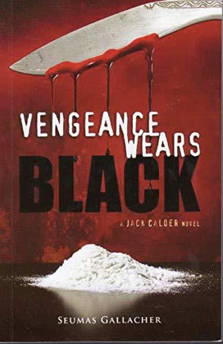 9780957395824: Vengeance Wears Black