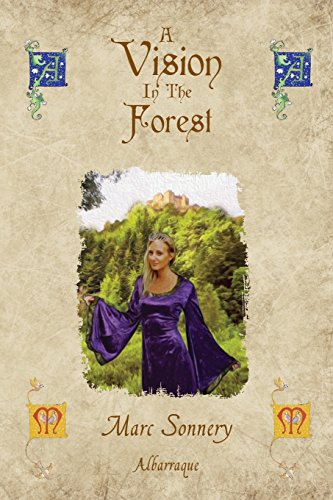 A Vision in the Forest: Sonnery, Marc