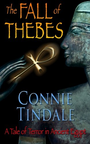 9780957400047: The Fall of Thebes: Book1 (The Golden Ankh Series) (Volume 1)