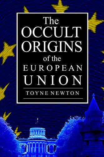 9780957406148: The Occult Origins of the European Union