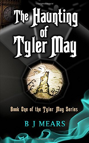 9780957412408: The Haunting of Tyler May: Book One of the Tyler May Series