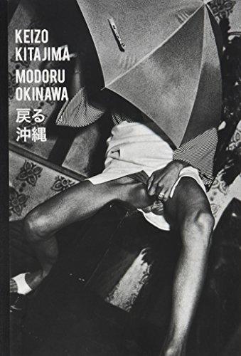 Keizo Kitajima - Modoru Okinawa: Christian Caujolle