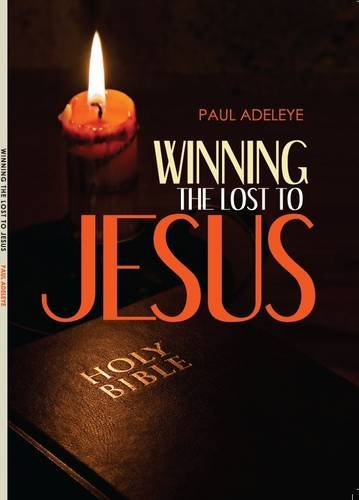 9780957415034: Winning the Lost to Jesus