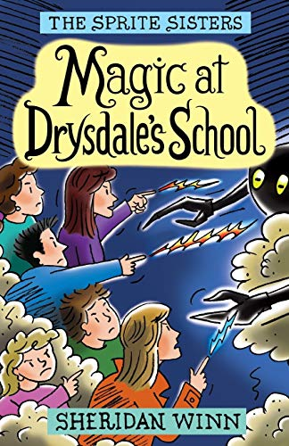 9780957423121: The Sprite Sisters: Magic at Drysdale's School (Vol 7)