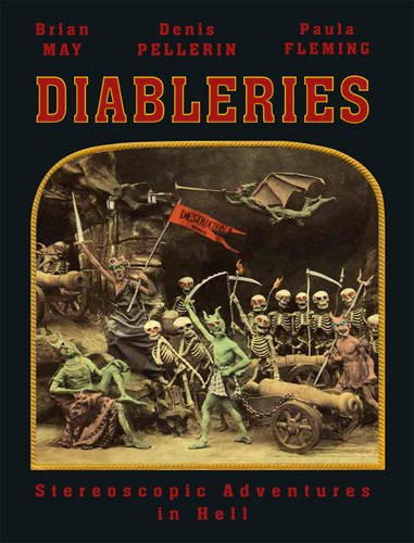 Diableries: Stereoscopic Adventures In Hell >>>> A BEAUTIFUL SIGNED UK 1ST EDITION - ...