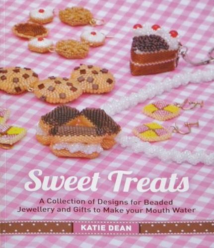 9780957433700: Sweet Treats: A Collection of Designs for Beaded Jewellery and Gifts to Make Your Mouth Water