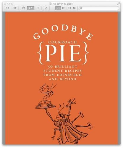 9780957436305: Goodbye Cockroach Pie: 50 Brilliant Student Recipes from Edinburgh and Beyond