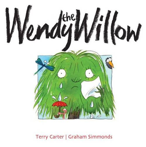 9780957439436: Wendy the Willow (Treebillies Collection)