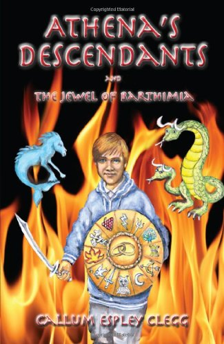 Athena's Descendants and the Jewel of Barthimia: Clegg, Callum Espley