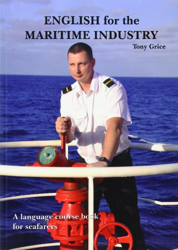 9780957454705: English for the Maritime Industry: A language course book for seafarers